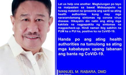 Vice Mayor Rabara hinikayat ang mga Midsayapeńo na maging tapat sa pagsasabi ng travel history