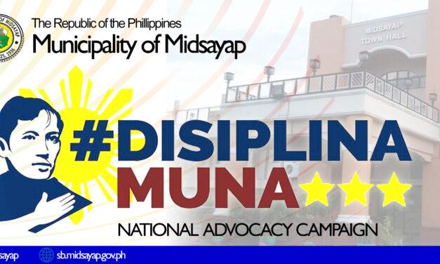 Municipality of Midsayap supports #Disiplina Muna : National Advocacy Campaign