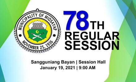 78TH REGULAR SESSION OF SANGGUNIANG BAYAN OF MIDSAYAP – JANUARY 19, 2021