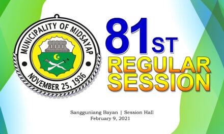 81ST REGULAR SESSION OF SANGGUNIANG BAYAN OF MIDSAYAP – FEBRUARY 9, 2021