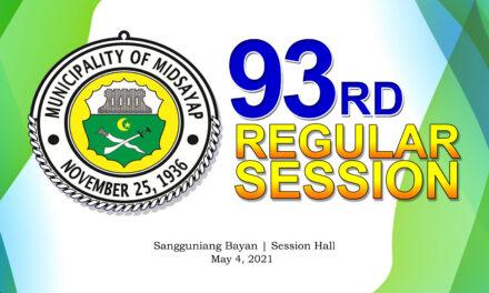 93RD REGULAR SESSION OF SANGGUNIANG BAYAN OF MIDSAYAP – MAY 4, 2021