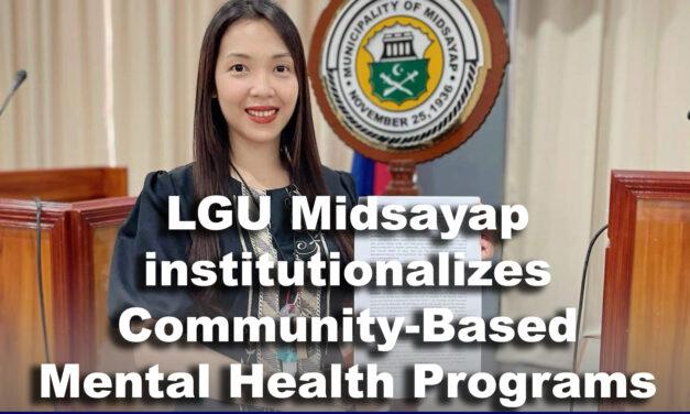 LGU Midsayap institutionalizes Community-Based Mental Health Programs